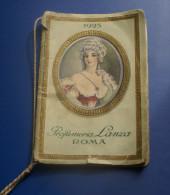 ITALIA 1925 - CALENDARIO PROFUMERIA LANZA ROMA - Formato Piccolo : 1921-40