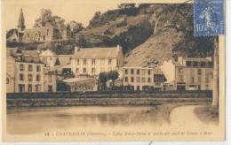 CHATEAULIN   Eglise Notre Dame Et Courbe Du Canal De Nantes à Brest - Châteaulin