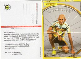 """MARCO  PANTANI - INAUGURAZIONE CENTRO SPORTIVO """"ATLHA M. PANTANI"""" 2005 - - Radsport"""