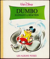 Walt Disney - DUMBO Éléphant à Réaction - Les Albums Roses - ( 1972 ) . - Books, Magazines, Comics