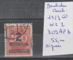 TIMBRE D ALLEMAGNE OBLITEREES Nr 309 A P B WZ 2 SIGNEE DEUTSCHES REICH  ANNEE 1923  COTE 55€ - Allemagne
