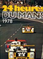 24 Heures Du Mans 1978 + Brochure ACO 1978 (48 Pages) - Boeken