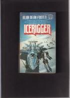 --  DEL  REY  --  ALAN  DEAN  FOSTER  --  ICERIGGER............ - Science Fiction