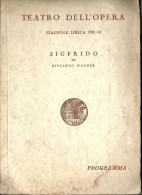 @@@ TEATRO DELL'OPERA, SIGFRIDO DI RICCARDO WAGNER, PROGRAMMA, 40 PAGES - Autres
