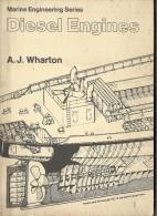 @@@ DIESEL ENGINES, MARINE ENGINEERING, A.J. WHARTON, 90 PAGES, 1983 - Books, Magazines, Comics