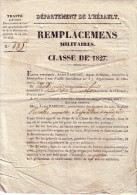 """HERAULT - MONTPELLIER - """"REMPLACEMENS MILITAIRES. CLASSE DE 1827"""" - FAIT A MONTPELLIER LE 6 JUILLET 1828 - 4 PAGES AVEC. - Historical Documents"""