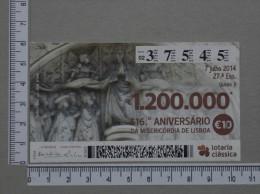 PORTUGAL   2014 - LOTARIA CLASSICA 27ª  ESP - 2 SCANS - (Nº14406) - Billets De Loterie