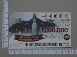 PORTUGAL   2015 - LOTARIA CLASSICA 27ª  ESP - 2 SCANS - (Nº14452) - Billets De Loterie