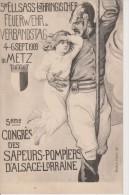 57-METZ-5° CONGRES DES SAPEURS POMPIERS Du 4 Au 6.09.1909-Qualité Neuve - Metz