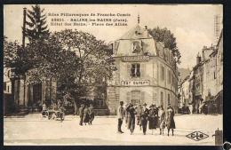 SALINS-LES -BAINS -Jura- Hotel Des Bains -Place Des Alliès  - Recto Verso - Paypal Sans Frais - France
