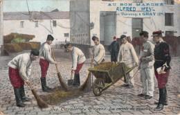 CAVALERIE DRAGONS LA CORVEE DE QUARTIER / CACHET AU BON MARCHE ALFRED WEYL A GRAY - Militaria