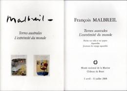 Plaquette De L'expo De François Malbreil, Terres Australes Au Musée De La Marine, Château De Brest En 2000. - Other Collections