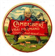 M 479*/  ETIQUETTE DE  FROMAGE    CAMEMBERT  H. CLAUDEL  PONT-HEBERT (MANCHE) (TRES RARE) - Cheese