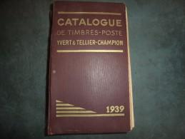 Yvert Et Tellier Monde De 1939 - 1392 Pages - Francia