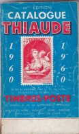 Thiaude 1960  - 296 Pages - France