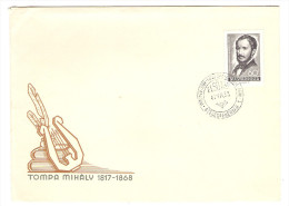 HONGRIE HUNGARY FDC PREMIER JOUR SZEKESFEHERVAR 30/7/1968 TOMPA MIHALY 1817 1868 - FDC