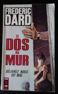 F. Dard - Le Dos, Au Mur (delivrez Nous Du Mal) - San Antonio