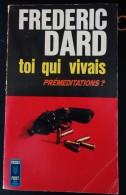 F. Dard - Toi Qui Vivais - San Antonio