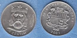 Andorre 2002 1 CENTIM Aluminium Charlemagne - Andorre