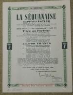LA SEQUANAISE CAPITALISATION - TITRE AU PORTEUR 55 000 FRANCS 1948 - Banque & Assurance