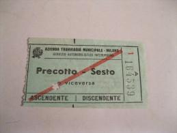 PRECOTTO -SESTO E Viceversa Biglietto Azienda Tranviaria MILANO Anni 50 - Tramways