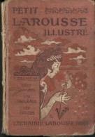 @@@ PETIT LAROUSSE ILLUSTRE, 1908, 1670 PAGES - Dictionnaires