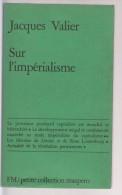 Sur L'impérialisme ......  Valier Jacques - Histoire