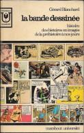 """""""la BANDE DESSINEE""""-Gérard BLANCHARD-Marabout Université -1969-BE - Livres, BD, Revues"""