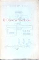 EL DERECHO PRECOLONIAL - LUCIO MEDIETA Y NUÑEZ SEGUNDA EDICION RUSTICA MEXICO 1961 165 PAGINAS - Sciences Manuelles