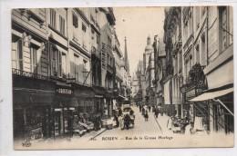 76 - ROUEN - Rue De La Grosse Horloge - Rouen