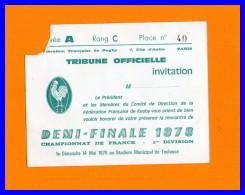 FFR.Tribune Officielle Invitation Demi Finale 1978 Toulouse (recto Verso) - Rugby