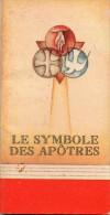 Le Symbole Des Apôtres : Prière Illustrée Du Je Crois En Dieu (petit Depliant Imagé) - Imágenes Religiosas