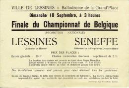 Ville De Lessines. Ballodrome De La Grand´Place. Finale Du Championnat De Belgique. Dimanche 18 Septembre à 3 Heures. - Non Classés