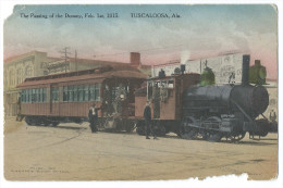 "TUSCALOOSA (U.S.A, Alabama) Passage De ""Drummy"" Train Tramway à Vapeur //1915 - Passing Of The Drummy - Tuscaloosa"