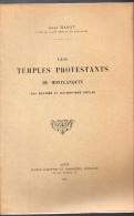 Les Temples Protestants De Monflanquin (lot Et Garonne) 1913 (F.6420) - Livres, BD, Revues