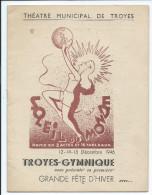 TROYES Gymnique Théâtre Soleil Programme 8 Pages TB 1946 - Théâtre