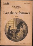 Select Collection N° 228 - Les Deux Femmes - J.H. Rosny - Flammarion - ( 1925 ) . - Bücher, Zeitschriften, Comics