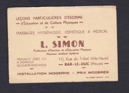 Carte Visite Simon Professeur D'escrime Masseur Medical 10 Rue Tribel Bar Le Duc R.V. Mme Pol Chevalier épouse Sénateur - Cartes De Visite