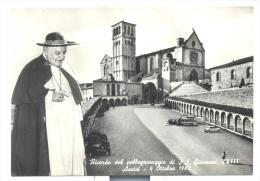 RICORDO PELLEGRINAGGIO DI S.S. GIOVANNI XXIII ASSISI 4 OTTOBRE 1962 NV FG - Lieux Saints