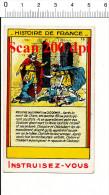 Chromo Meurtre Des Enfants De Clodomir / Histoire De France / IM 138/25 - Trade Cards