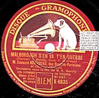 78 Trs - 25 Cm - état  EX - Edouard ROUSSEAU - MALBOROUGH S'EN VA EN GUERRE - LE CHEVALIER DU GUET - 78 Rpm - Schellackplatten