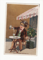 Chromo  CAFE DE BESANCON   Homme Et ABSINTHE - Chromos