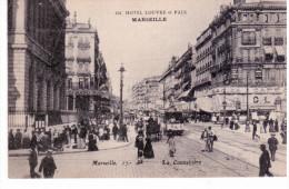 Marseille - La Cannebière (publicité Pour Le Grand Hôtel Louvre Et Paix) - Canebière, Centre Ville