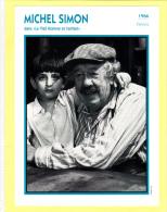 Michel SIMON - Comédien - Acteur - Biographie - Filmographie, Cinéma, Movie Star - Old Paper