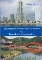 (EB) Guide Book Yokohama And Kamakura - Gvidilo Pri Jokohamo Kaj Kamakura - Universala Kongreso 2005 - Boeken, Tijdschriften, Stripverhalen