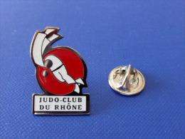 Pin´s Judo - Club Du Rhône (PB32) - Judo