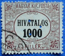 HUNGARY MAGYAR 1000 Filler 1921 HIVATALOS OFFICIAL STAMP M8 (PERFIN: THREE POINTS) - USED - Officials