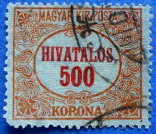 HUNGARY MAGYAR 500 Korona 1924 HIVATALOS OFFICIAL STAMP M25 - USED - Officials