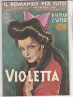 RA#58#15 IL ROMANZO PER TUTTI 1947 Kalman Csatho VIOLETTA/Cop.MANCA/PUBBLICITA' CARBONE DI BOLLOC - Libri, Riviste, Fumetti