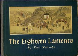 Livre The Eighteen Laments By Tsai Wen Chi - Récit Chinois  Illustré Par 18 Tableaux - Chinese Story - Travel/ Exploration